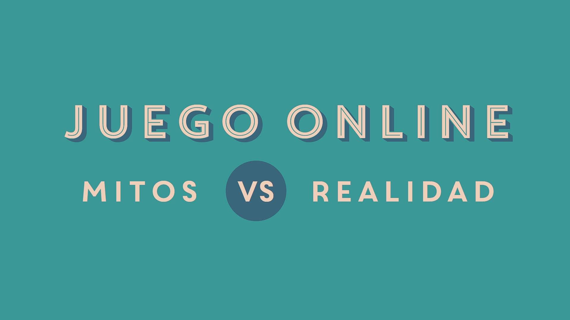 JuegoESreponsable rebate mitos en torno al juego online